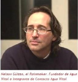 El rainmaker Nelson Guizzo, el hombre que hace llover